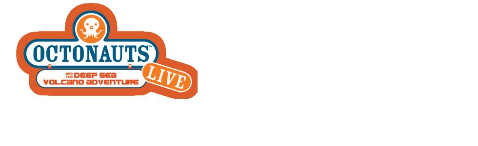 Octonauts and The Deep Sea Volcano Adventure Live 2016