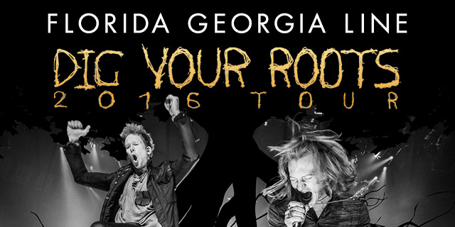 Florida Georgia Line - Dig Your Roots Tour