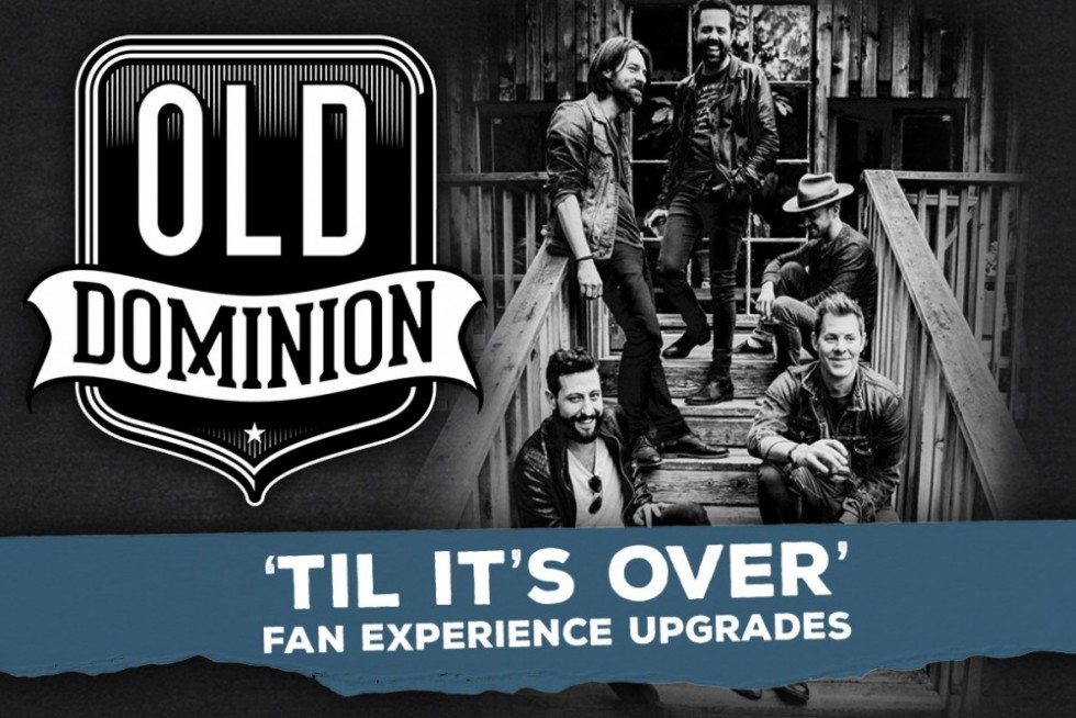 Old Dominion VIP Upgrades