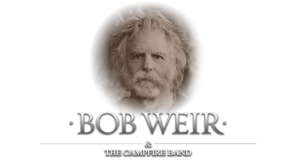 Bob Weir and The Campfire Band 2017