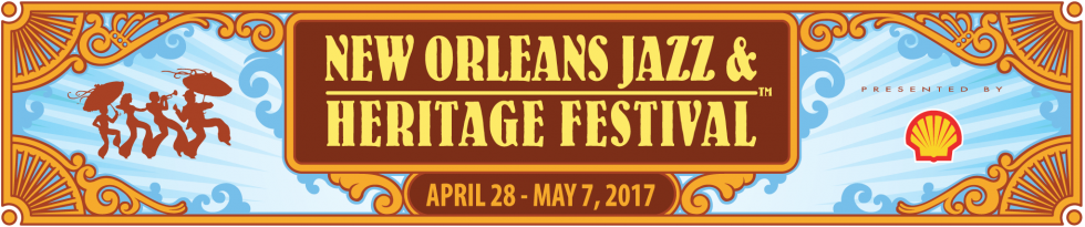 New Orleans Jazz & Heritage Fest 2017