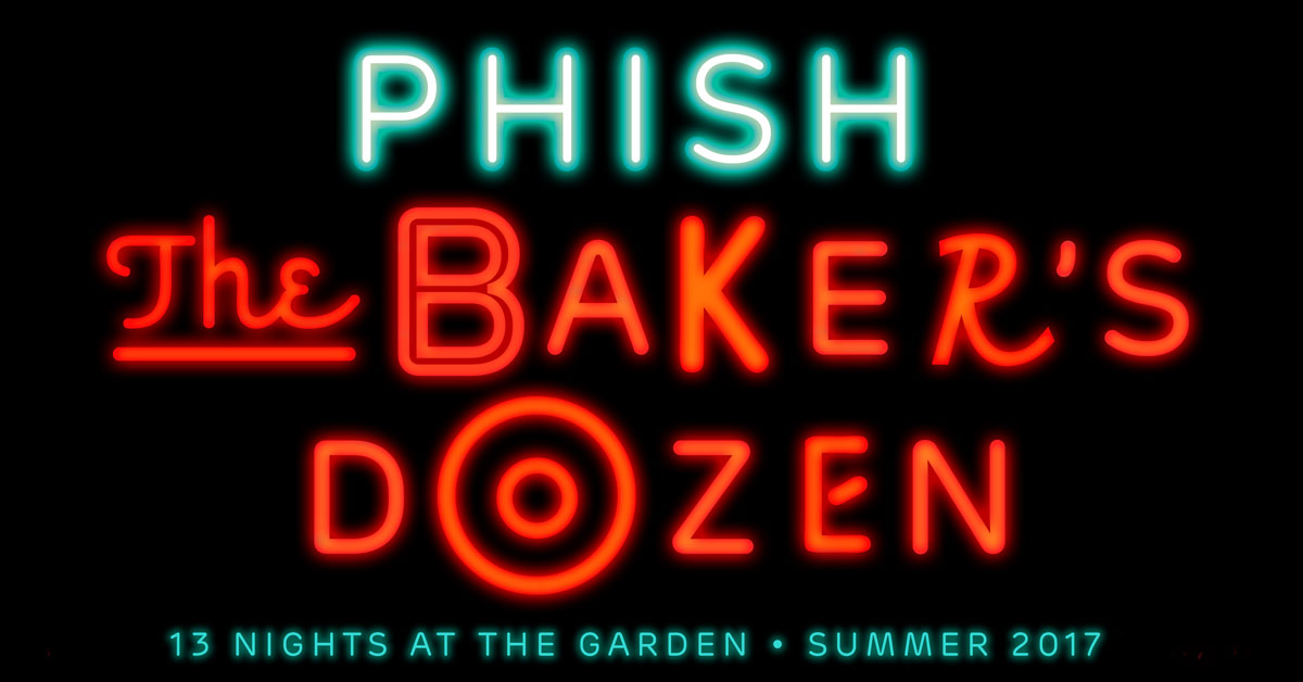 Phish the baker 39 s dozen - Phish madison square garden tickets ...