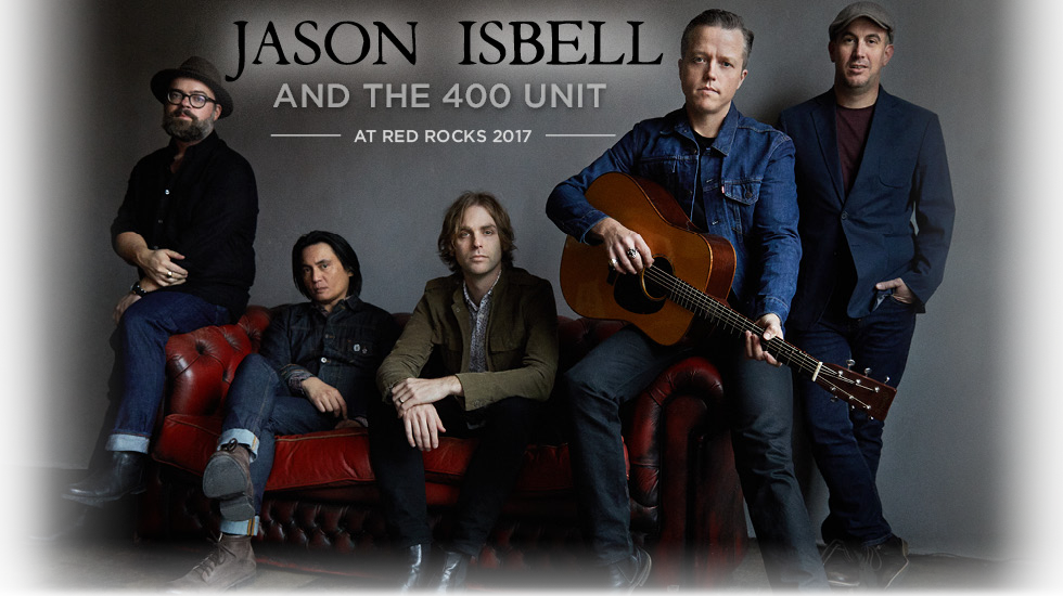 Jason Isbell and the 400 Unit at Red Rocks 2017