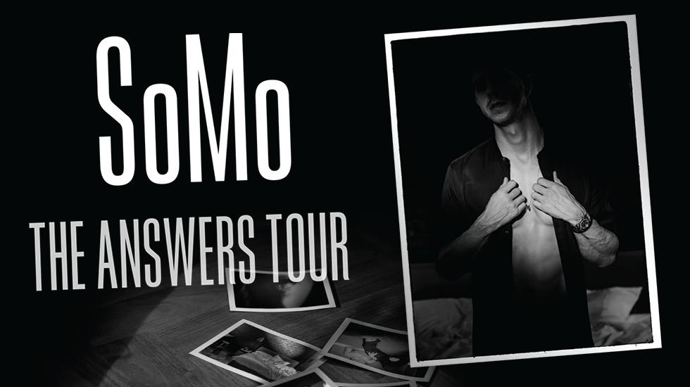 SoMo – The Answers Tour 2017