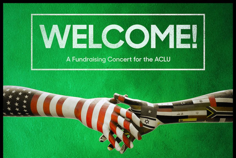 WELCOME! A Fundraising Concert for the ACLU