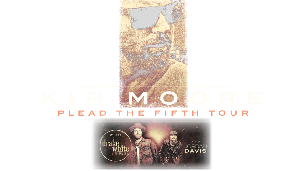 Kip Moore Plead The Fifth Tour 2017