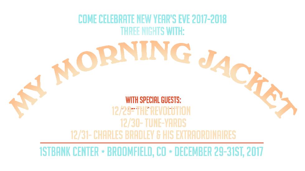 My Morning Jacket NYE 2017-2018