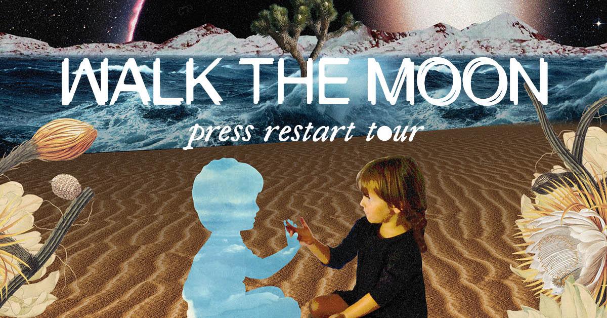 Walk The Moon Press Restart Tour 2018 Cid Entertainment