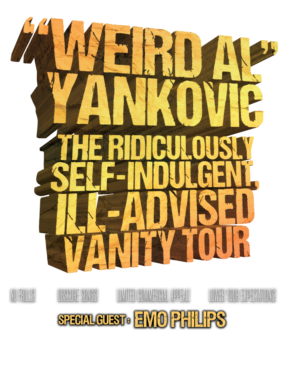 Weird al yankovic meet greet packages and upgrades weird al yankovic the ridiculously self indulgent ill advised vanity 2018 vip meet greet kristyandbryce Images