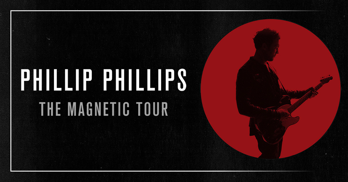 Phillip Phillips The Magnetic Tour 2018 Cid Entertainment